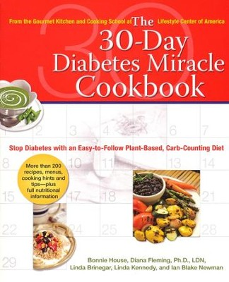 The 30-Day Diabetes Miracle Cookbook  -     By: Bonnie House
