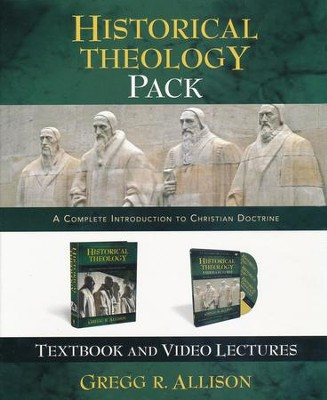 Historical Theology Pack: A Complete Introduction to Christian Doctrine  -     By: Gregg Allison