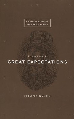 Dickens's Great Expectations  -     By: Leland Ryken