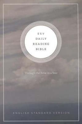 ESV Daily Reading Bible, Softcover Based on the M'Cheyne Bible Reading Plan  -
