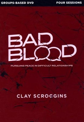 Bad Blood: A DVD Study  -     By: Clay Scroggins