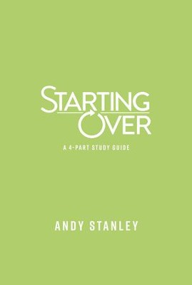 Starting Over Study Guide  -     By: Andy Stanley