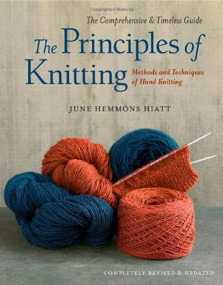 The Principles Of Knitting   -     By: June Hemmons Hiatt