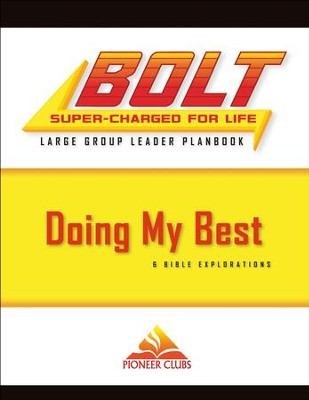 BOLT Doing My Best: Large Group Planbook  -