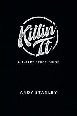 Killin' It Study Guide   -     By: Andy Stanley
