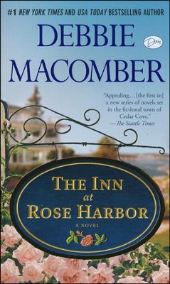 The Inn at Rose Harbor, Rose Harbor Series #2   -     By: Debbie Macomber