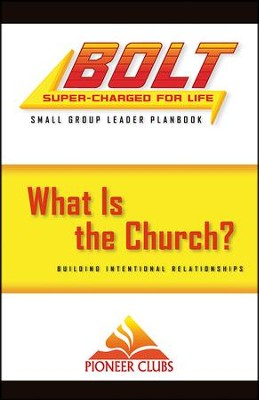 BOLT What Is the Church?: Small Group Planbook  -