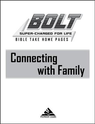 BOLT Connecting with Family: Take Home Pages, 10 pack  -