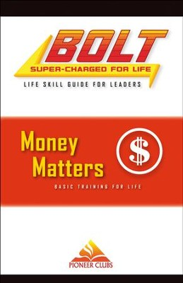 BOLT Money Matters Life Skill Training: Leader Guide  -