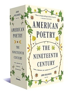 American Poetry: The Nineteenth Century: The Library of America Anthology  -     By: John Hollander