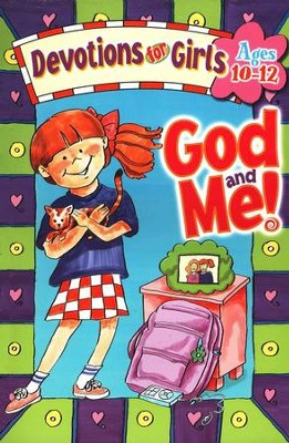 God and Me! Devotions for Girls, Ages 10-12   -     By: Linda M. Washington, Jeanette Dall