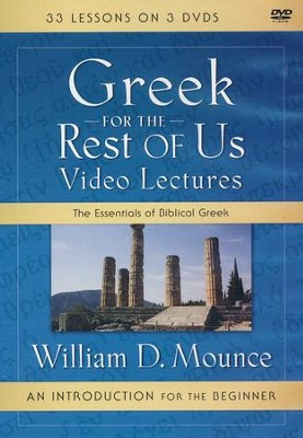 Greek for the Rest of Us Video Lectures: The Essentials of Biblical Greek  -     By: William D. Mounce
