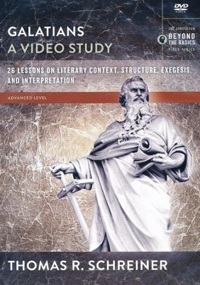 Galatians, A Video Study: 26 Lessons on Literary Context, Structure, Exegesis, and Interpretation  -     By: Thomas R. Schreiner