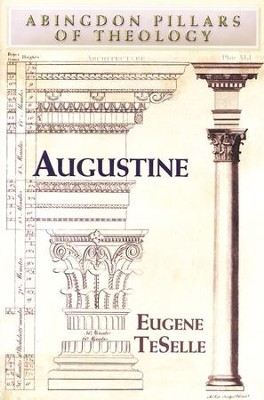 Augustine  -     By: Eugene TeSelle