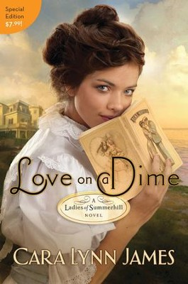 Love on a Dime - eBook  -     By: Cara James