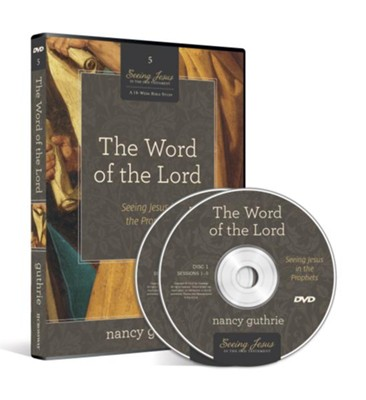 The Word of the Lord DVD: Seeing Jesus in the Prophets  -     By: Nancy Guthrie