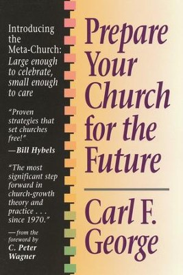 Prepare Your Church for the Future   -     By: Carl George