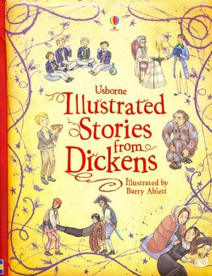 Illustrated Stories from Dickens, Revised Edition   -     By: Mary Sebag-Montefiore