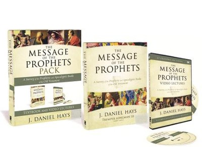 The Message of the Prophets Pack: A Survey Of The Prophetic And Apocalyptic Books Of The Old Testament  -     By: J. Daniel Hays