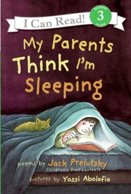 My Parents Think I'm Sleeping  -     By: Jack Prelutsky     Illustrated By: Yossi Abolafia