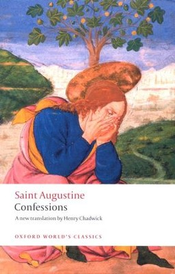 Confessions: A New Translation by Henry Chadwick   -     By: Saint Augustine