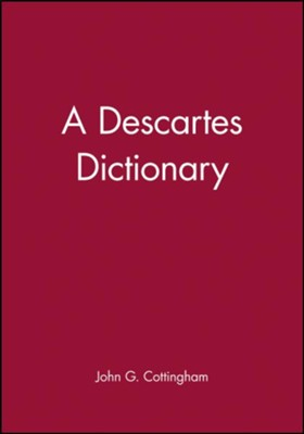 A Descartes Dictionary   -     By: John Cottingham