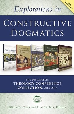 Explorations in Constructive Dogmatics: The Los Angeles Theology Conference Collection, 2013-2017: Five-Volume Set  -     Edited By: Oliver D. Crisp, Fred Sanders     By: Edited by Oliver D. Crisp & Fred Sanders