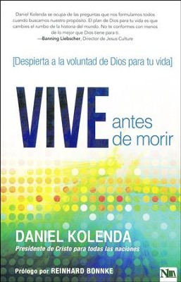 Vive Antes de Morir  (Live Before You Die)  -     By: Daniel Kolenda