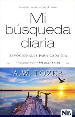 Mi busqueda diaria (My Daily Pursuit)  -     By: A.W. Tozer