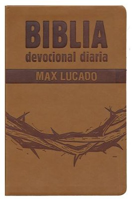 Biblia Devocional Diaria Max Lucado RVR 1960, Cafe  (RVR 1960 Max Lucado's Daily Devotional Bible, Brown)  -     By: Max Lucado
