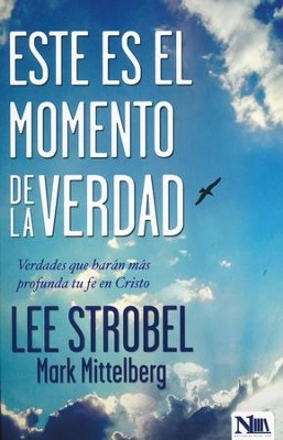 Este Es El Momento De La Verdad  (Today's Moment of Truth)  -     By: Lee Strobel