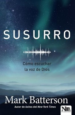 Susurro (Whisper)  -     By: Mark Batterson