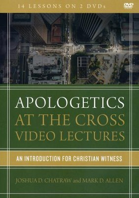 Apologetics at the Cross Video Lectures  -     By: Joshua D. Chatraw