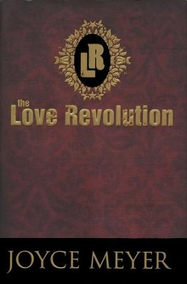 The Love Revolution  - Slightly Imperfect  -     By: Joyce Meyer