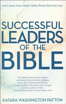 Successful Leaders of the Bible   -     By: Katara Washington Patton