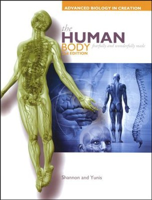 The Human Body (Advanced Biology) Student Textbook, 2nd Edition  -     By: Rachael Yunis, Marilyn M. Shannon