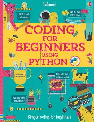 Coding for Beginners using Python  -     By: Rosie Dickins