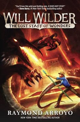 The Lost Staff of Wonders  -     By: Raymond Arroyo