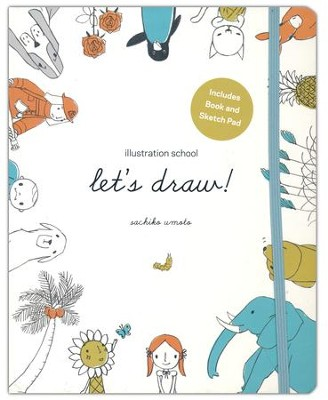 Illustration School: Let's Draw (book and sketchpad)  -     By: Sachiko Umoto