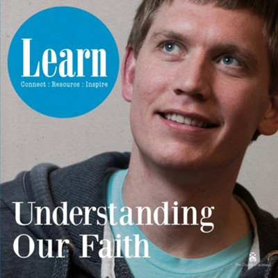 Learn: Understanding Our Faith  -     Edited By: Paul Nimmo     By: Church of Scotland