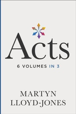 Acts: Chapters 1-8 (6 Volumes in 3)   -     By: D. Martyn Lloyd-Jones