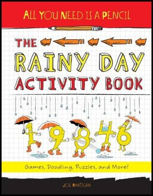 All You Need Is a Pencil: The Rainy Day Activity Book: Games, Doodling, Puzzles, and More!  -     By: Joe Rhatigan