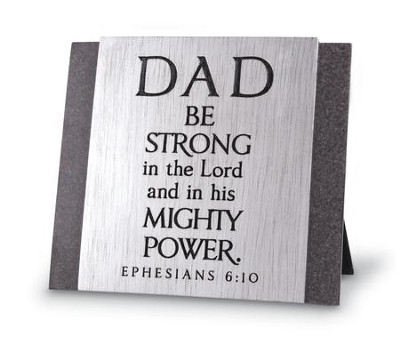 Dad, Be Strong In the Lord Plaque  -