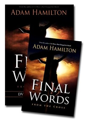 Final Words, Book and DVD with Leader Guide  -     By: Adam Hamilton