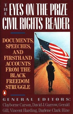 The Eyes On the Prize: Civil Rights Reader   -     Edited By: Clayborne Carson, David J. Garrow, Gerald Gill, Vincent Harding     By: Martin Luther King Jr.