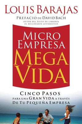 Microempresa, Megavida (Small Business, Big Life) - eBook  -     By: Louis Barajas