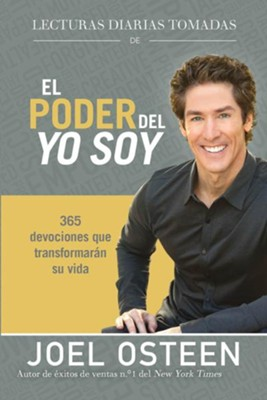 Daily Readings From The Power Of I Am: 365 Life-Changing Devotions, Spanish Edition  -     By: Joel Osteen