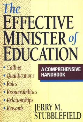 The Effective Minister of Education    -     By: Jerry Stubblefield