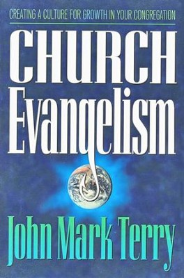 Church Evangelism   -     By: John Mark Terry