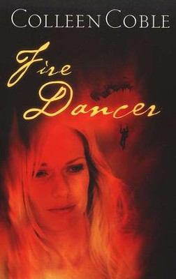 Fire Dancer   -     By: Colleen Coble